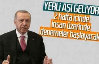 Cumhurbaşkanı Erdoğan: Yerli aşıda 2 hafta içinde...