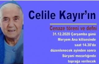 Celile Kayır'ın cenaze töreni ve defni
