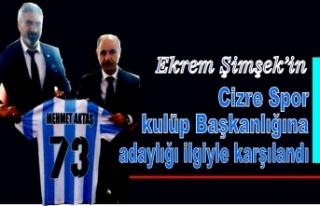 Ekrem Şimşek'in Cizre spor Kulüp Başkanlığına...