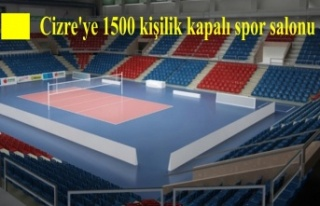 Cizre'ye 1500 kişilik kapalı spor salonu