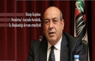 Hasip Kaplan: Demirtaş'ı kuyuda bıraktık, Eş...
