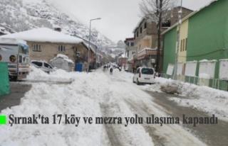 Şırnak'ta 17 köy ve mezra yolu ulaşıma kapandı