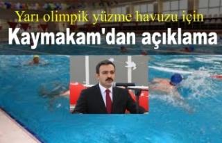 Yarı olimpik yüzme havuzu için Kaymakam'dan açıklama