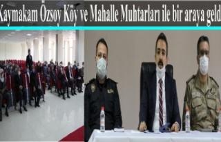 Kaymakam Özsoy Köy ve Mahalle Muhtarları ile bir...