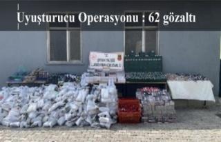 Uyuşturucu Operasyonu : 62 gözaltı