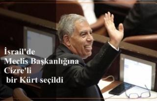İsrail'de Meclis Başkanlığına Cizre'li...