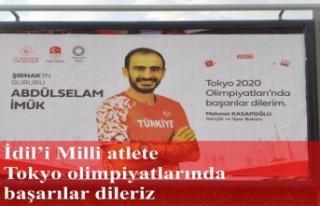 İdil'i milli atlet Abdulselam İmük'e...