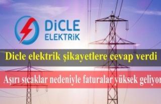 Dicle Elektrik: Aşırı sıcaklar nedeniyle faturalar...