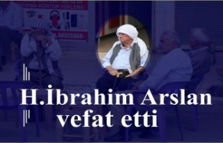 H.İbrahim Arslan vefat etti