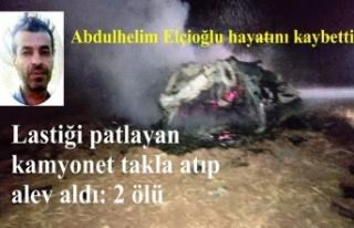 Abdulhelim Elçioğlu trafik kazasında hayatını...