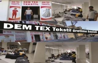 Dem Tex Tekstil üretime başladı