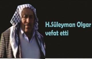H.Süleyman Olgar vefat etti