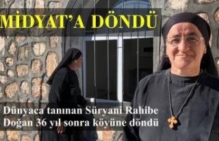 Dünyaca tanınan Süryani Rahibe Doğan 36 yıl sonra...