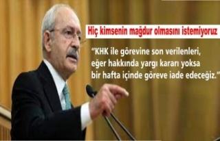 Kılıçdaroğlu: KHK ile ihraç edilenleri bir hafta...