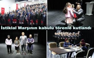İstiklal Marşının kabulu törenle kutlandı