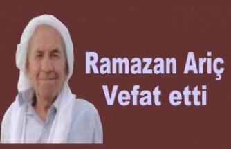 Ariç ailesinin acı günü: Ramazan Ariç hayatını kaybetti