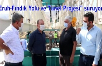"""Eruh-Fındık Yolu ve Tünel Projesi"""" sürüyor"""