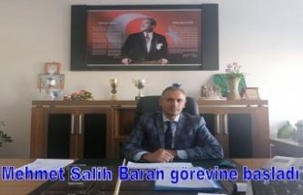 Mehmet Salih Baran görevine başladı