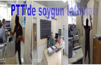 PTT'de soygun tatbikatı