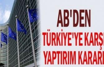 Avrupa Birliği Türkiye'ye ek yaptırımda kararını verdi