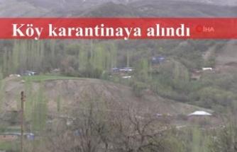 1 köy karantinaya alındı