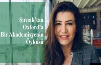 Şırnak'tan Oxford'a Bir Akademisyenin Öyküsü