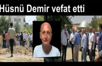 Hüsnü Demir vefat etti