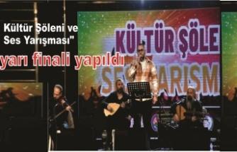 """""""Kültür Şöleni ve Ses Yarışması"""" yarı finali yapıldı"""