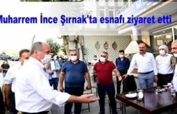 Muharrem İnce Şırnak'ta esnafı ziyaret etti
