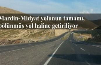 Mardin-Midyat yolunun tamamı, bölünmüş yol haline getiriliyor