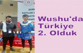Wushu'da Türkiye 2. Olduk