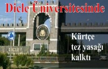 Dicle Üniversitesinde Kürtçe tez hazırlama yasağı kalktı