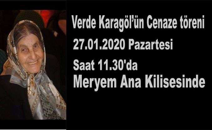 Verde Karagül'ün Cenaze töreni Pazartesi saat 11.30'da