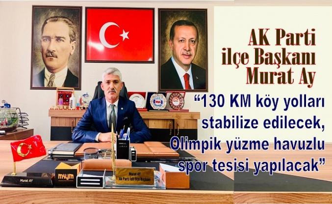 """""""130 KM köy yolları stabilize edilecek, Olimpik yüzme havuzlu spor tesisi yapılacak"""""""