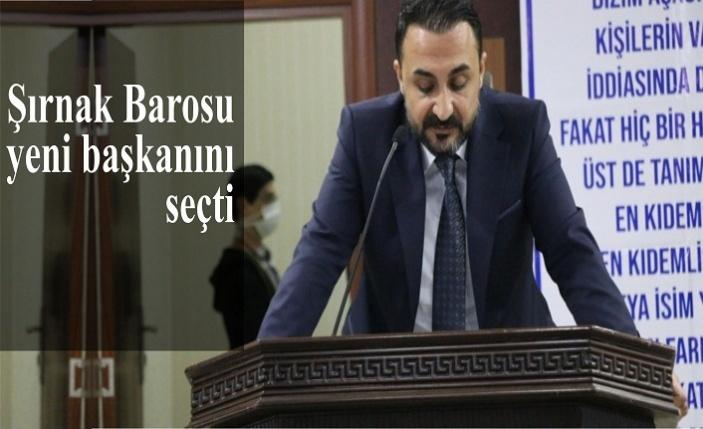 Şırnak Barosu yeni başkanını seçti